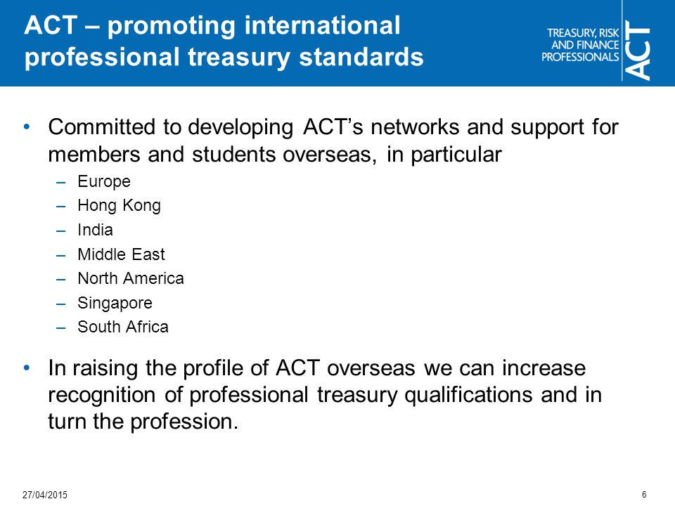 ACT – promoting international professional treasury standards