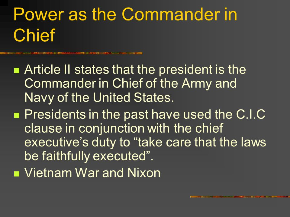 Power as the Commander in Chief