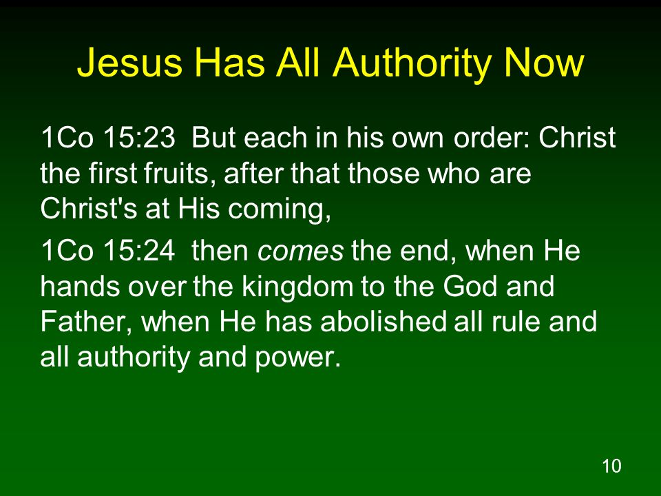 Jesus Has All Authority Now
