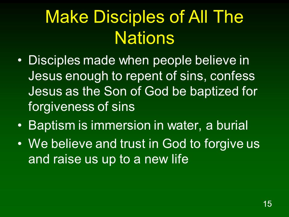 Make Disciples of All The Nations