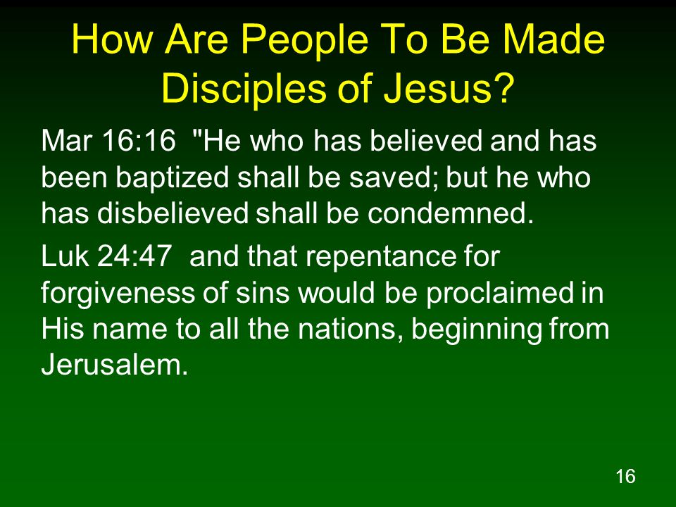 How Are People To Be Made Disciples of Jesus
