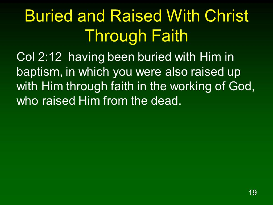 Buried and Raised With Christ Through Faith