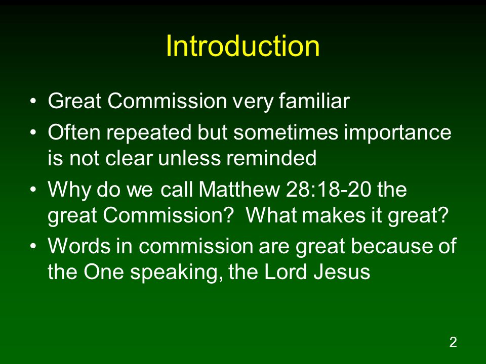 Introduction Great Commission very familiar