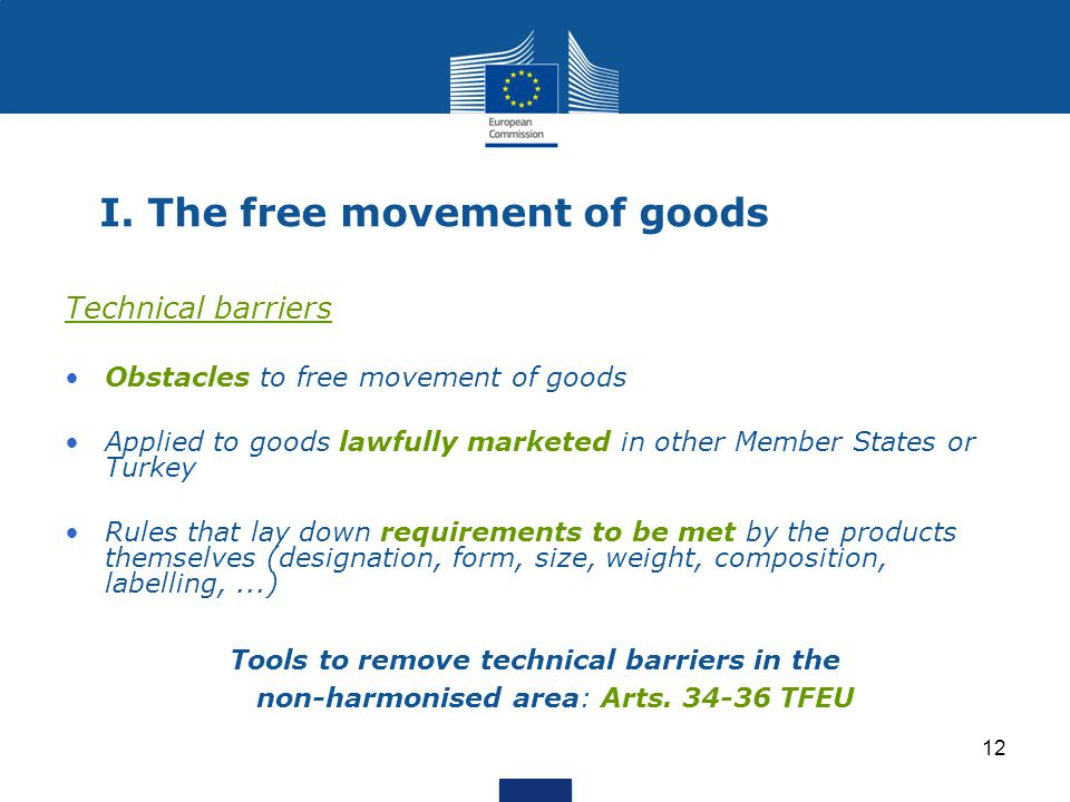 I. The free movement of goods