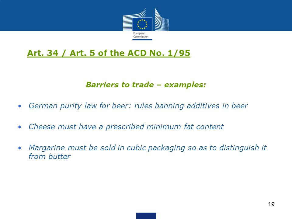 Barriers to trade – examples: