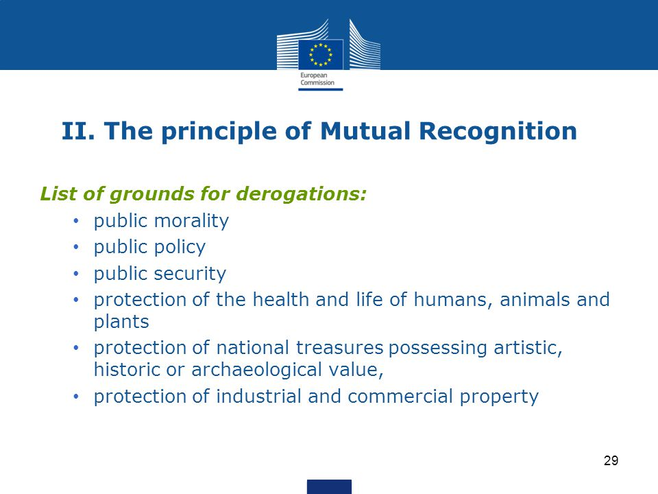 II. The principle of Mutual Recognition