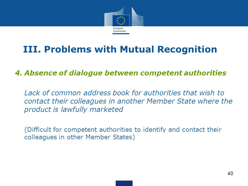 III. Problems with Mutual Recognition