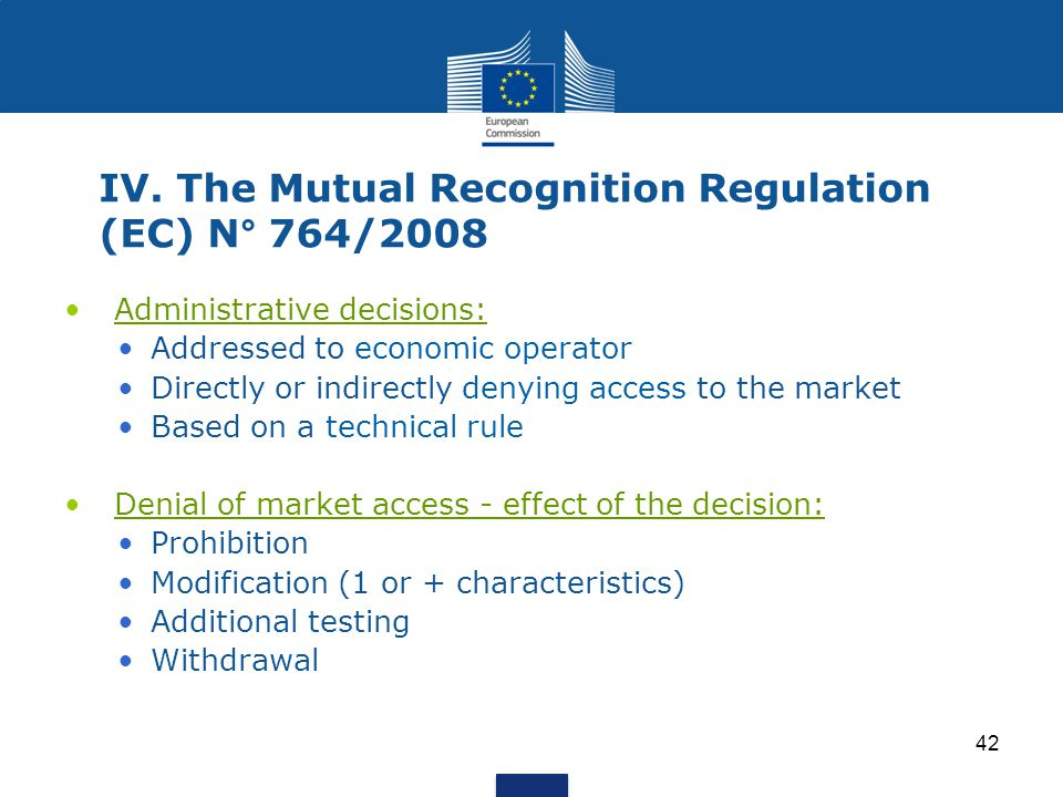IV. The Mutual Recognition Regulation (EC) N° 764/2008