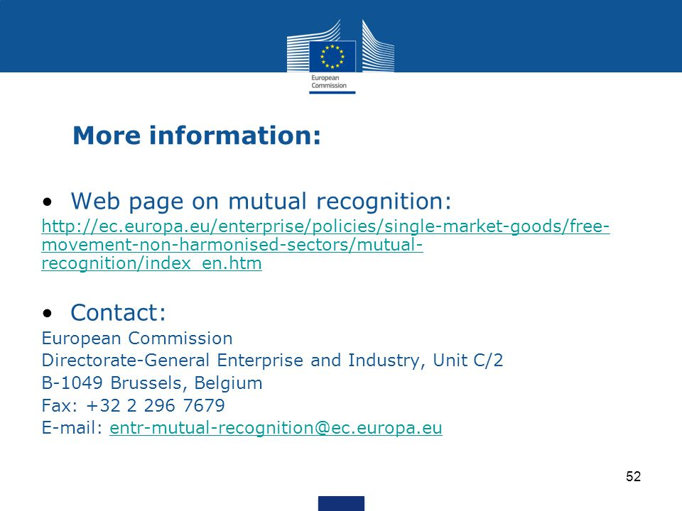 More information: Web page on mutual recognition: Contact: