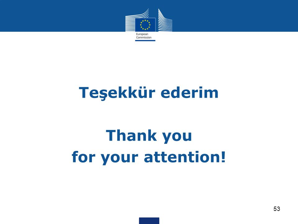 Teşekkür ederim Thank you for your attention!