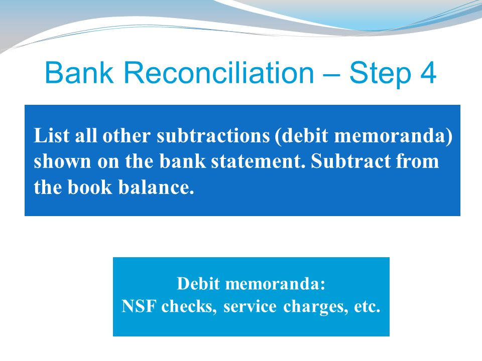 Bank Reconciliation – Step 4