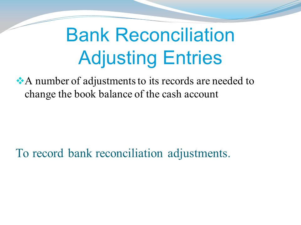 Bank Reconciliation Adjusting Entries