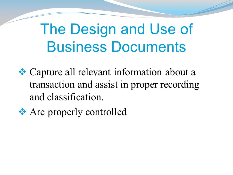 The Design and Use of Business Documents