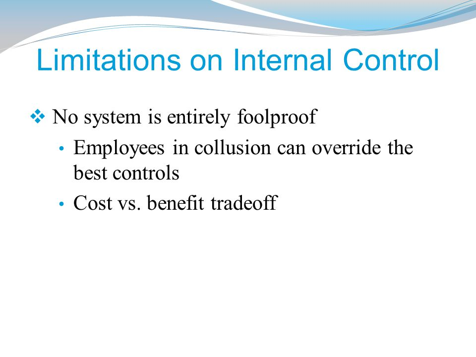 Limitations on Internal Control