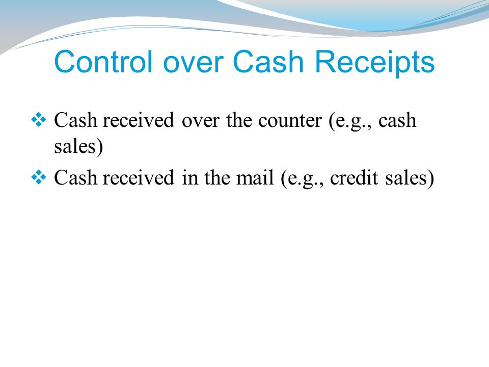 Control over Cash Receipts