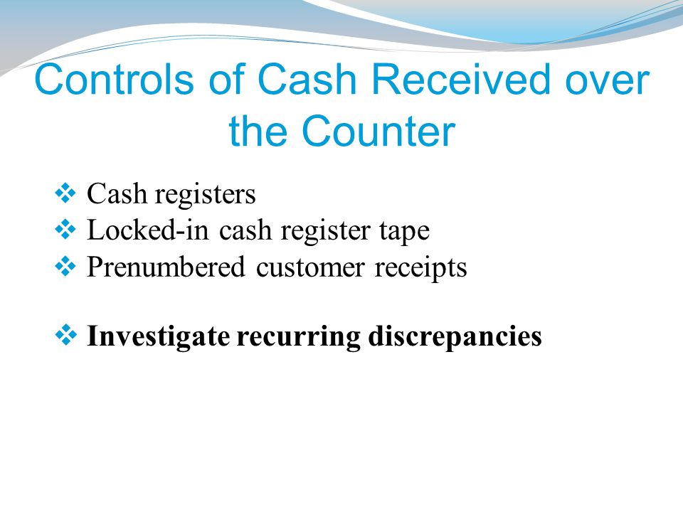 Controls of Cash Received over the Counter