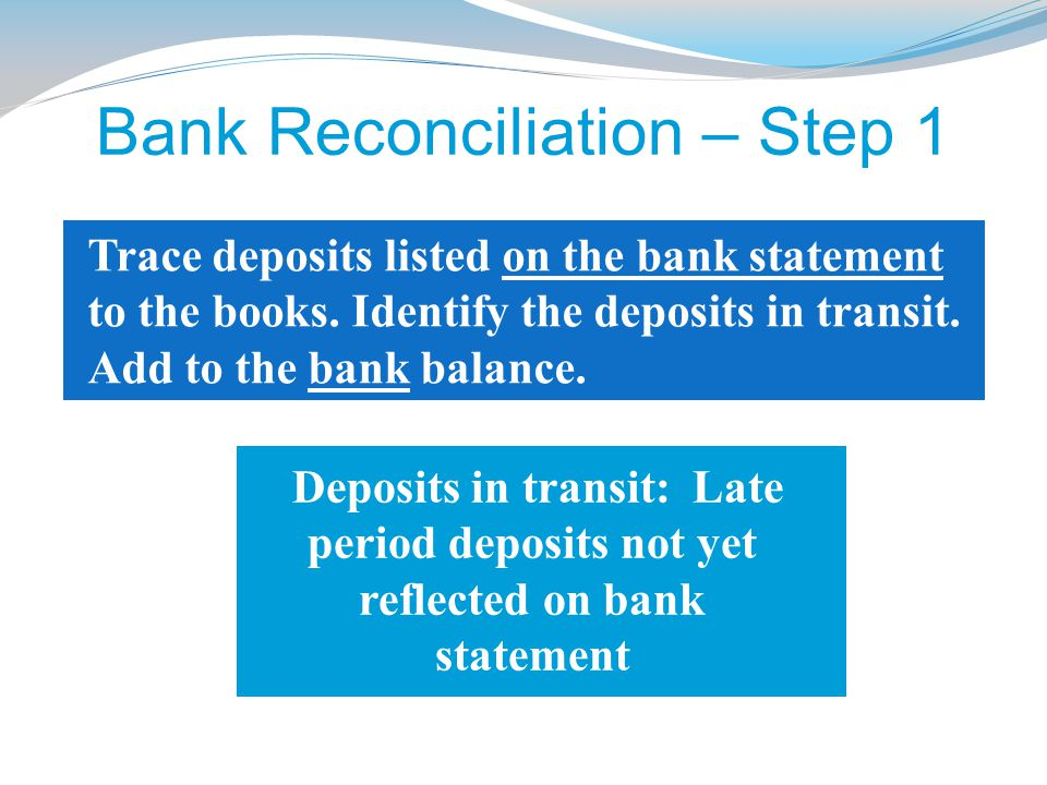 Bank Reconciliation – Step 1