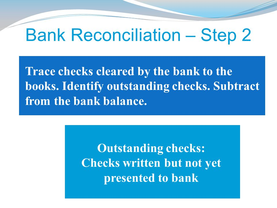 Bank Reconciliation – Step 2