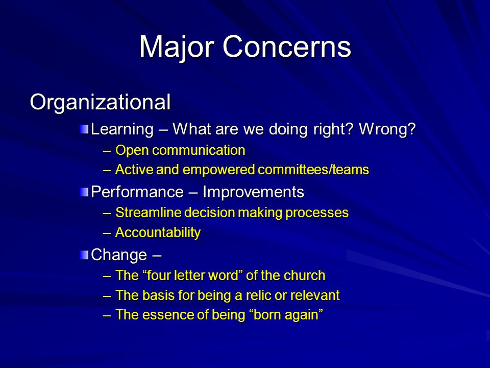 Major Concerns Organizational