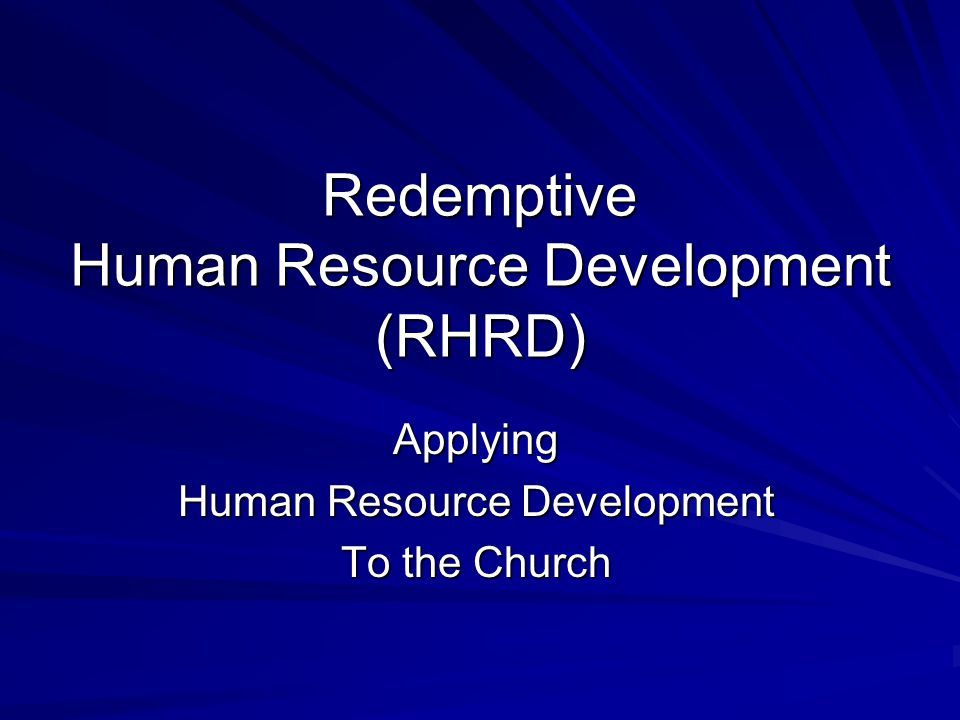 Redemptive Human Resource Development (RHRD)