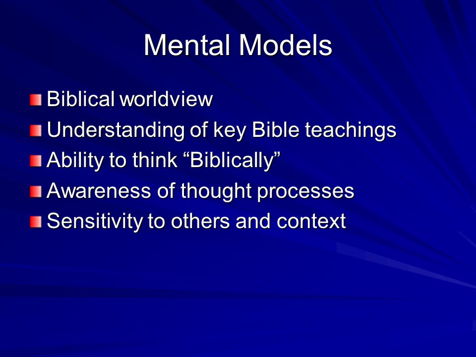 Mental Models Biblical worldview Understanding of key Bible teachings