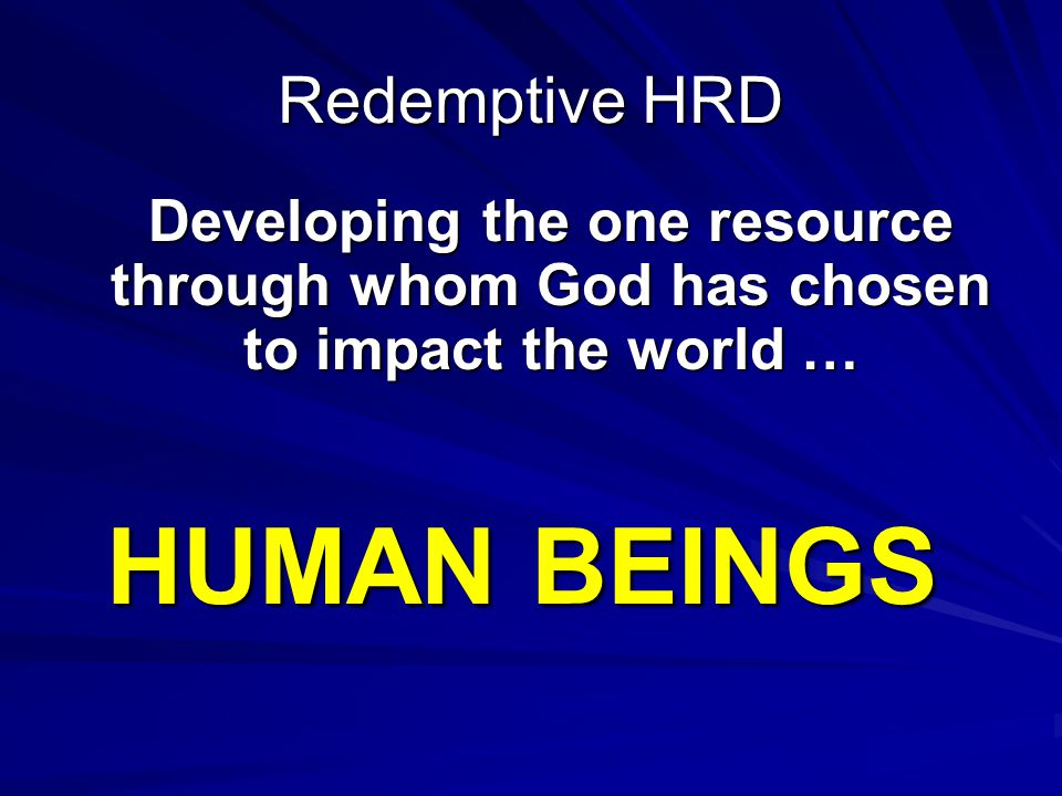 HUMAN BEINGS Redemptive HRD