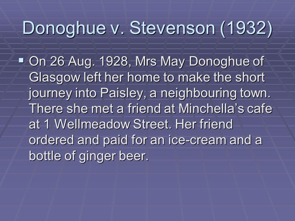 Donoghue v. Stevenson (1932)