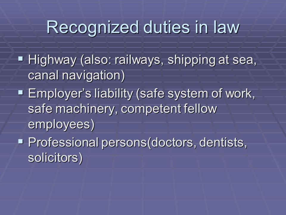 Recognized duties in law