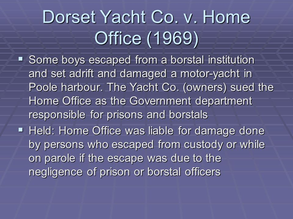 Dorset Yacht Co. v. Home Office (1969)
