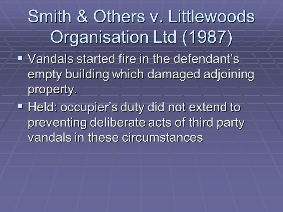 Smith & Others v. Littlewoods Organisation Ltd (1987)