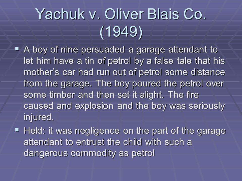 Yachuk v. Oliver Blais Co. (1949)