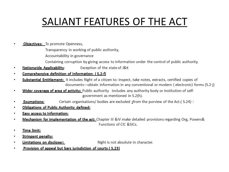 SALIANT FEATURES OF THE ACT
