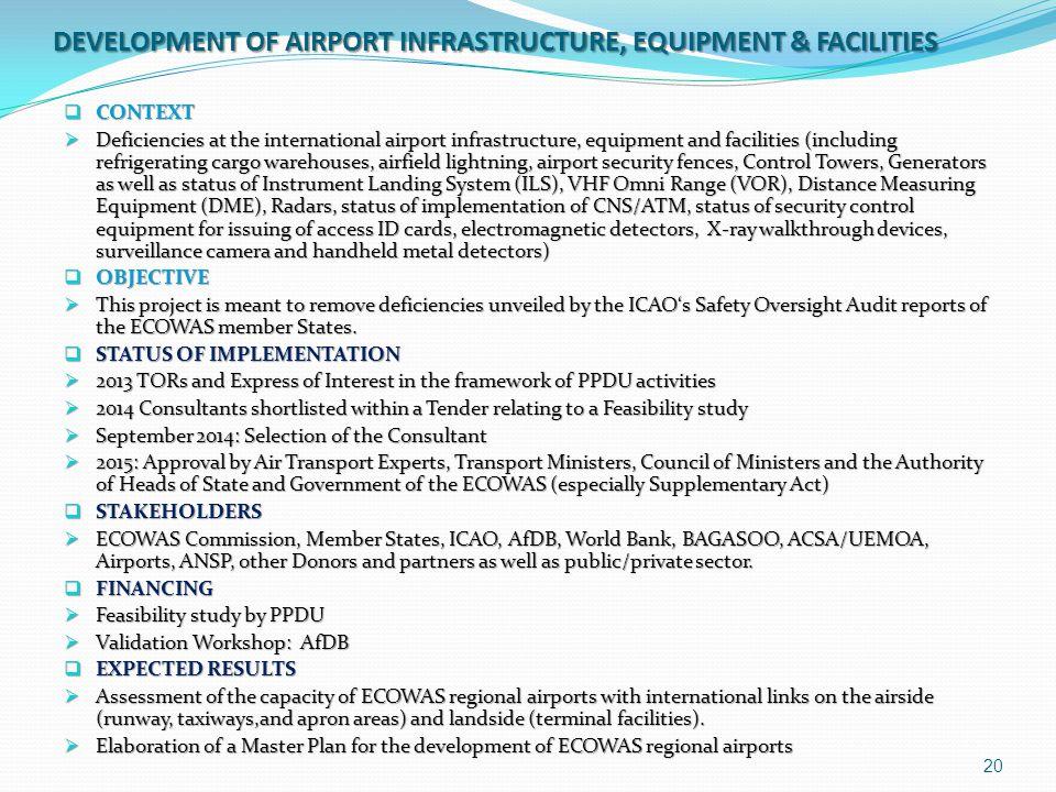 DEVELOPMENT OF AIRPORT INFRASTRUCTURE, EQUIPMENT & FACILITIES