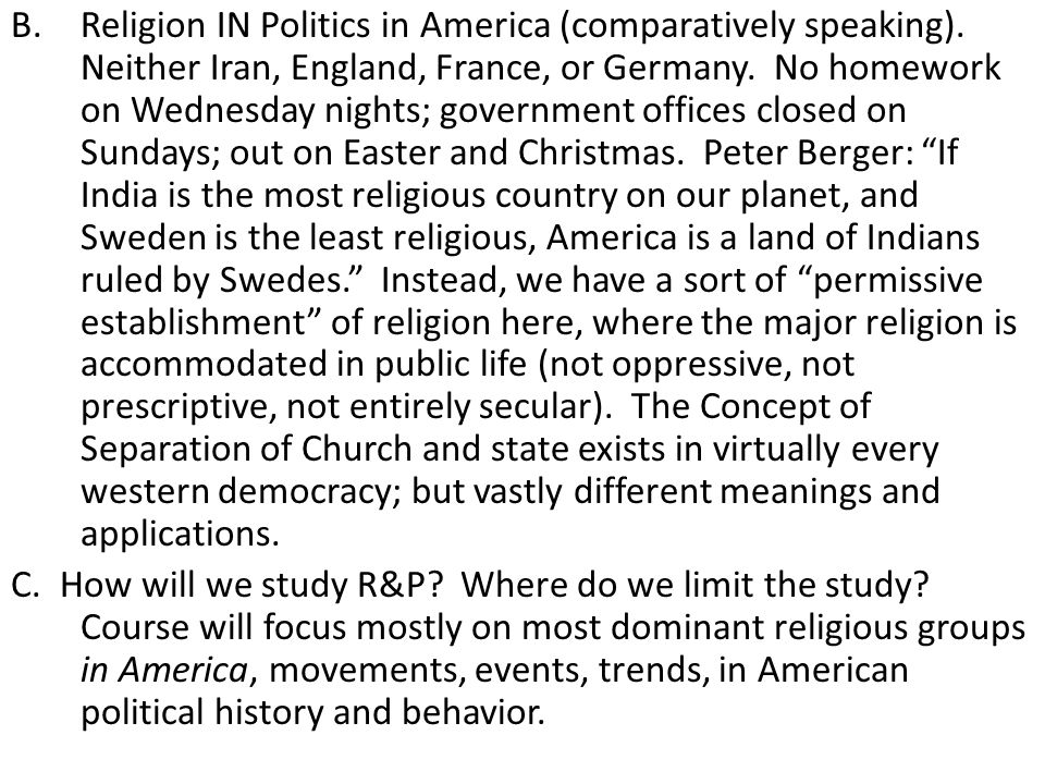 Religion IN Politics in America (comparatively speaking)