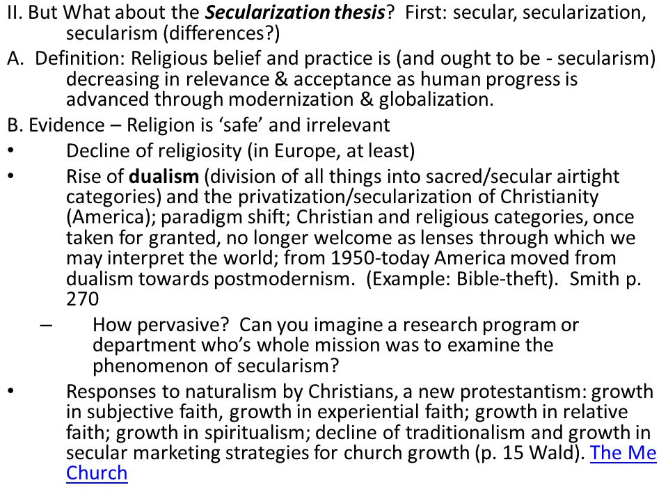II. But What about the Secularization thesis