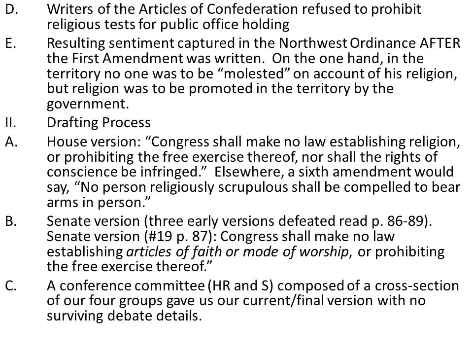 Writers of the Articles of Confederation refused to prohibit religious tests for public office holding
