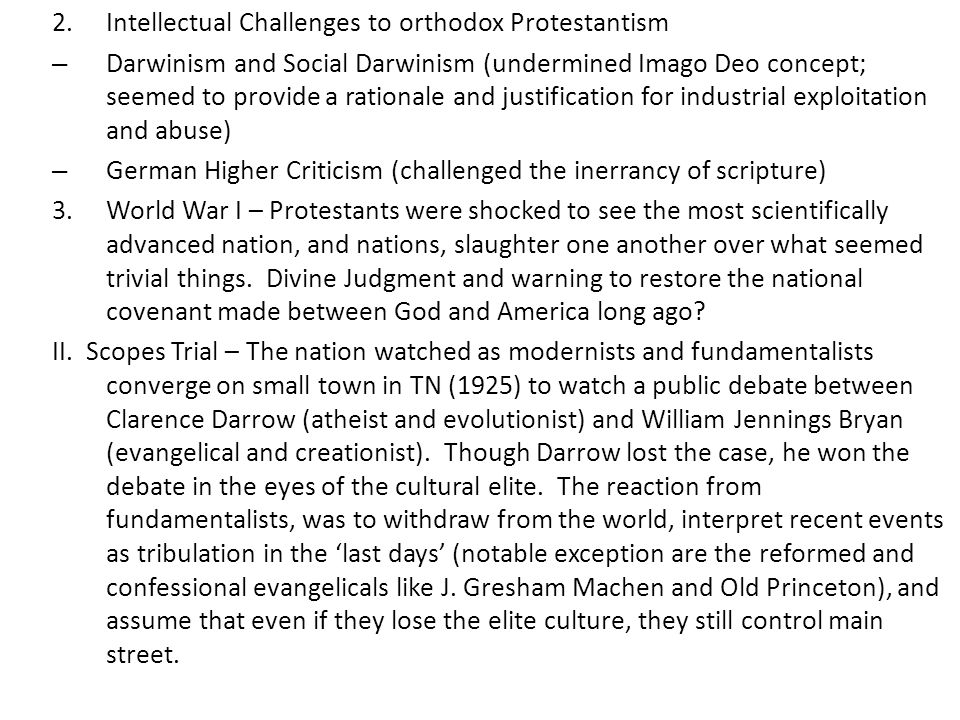 Intellectual Challenges to orthodox Protestantism