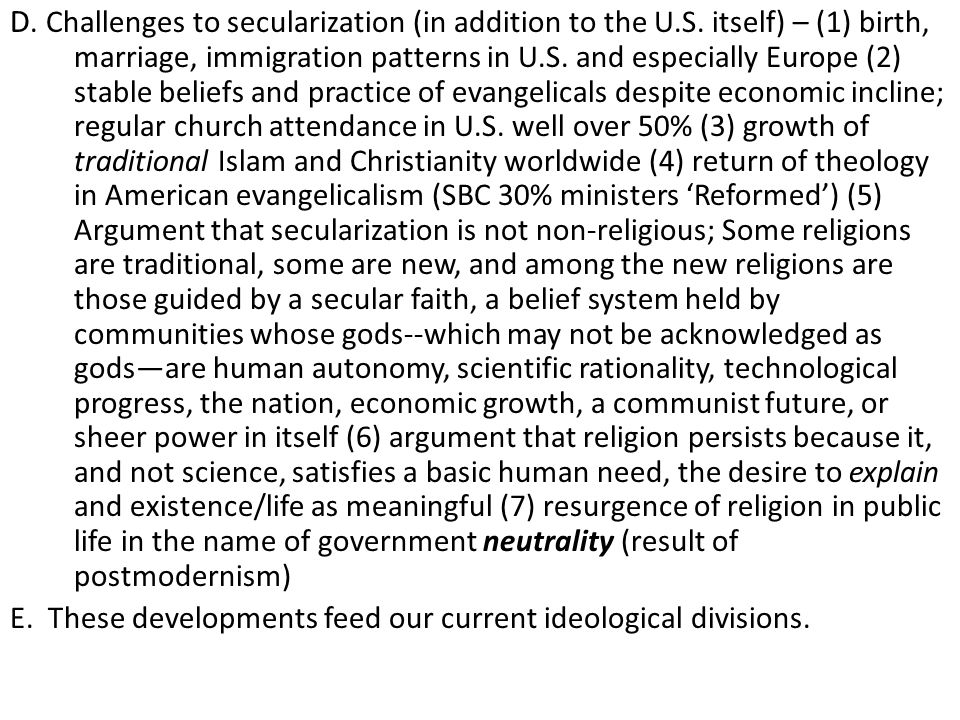 D. Challenges to secularization (in addition to the U. S