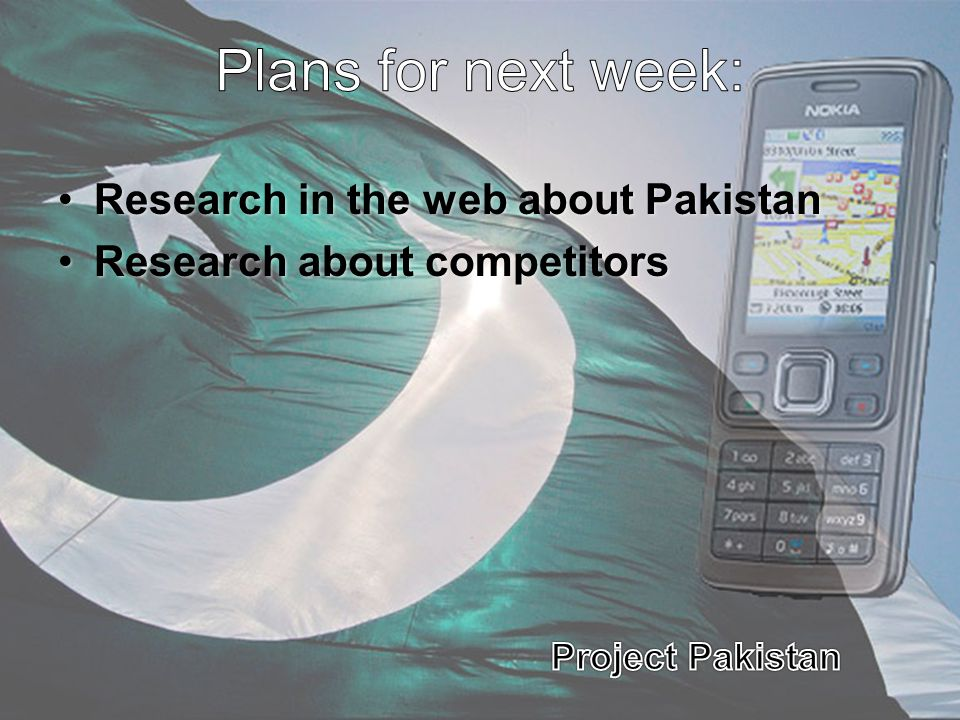 Plans for next week: Research in the web about Pakistan