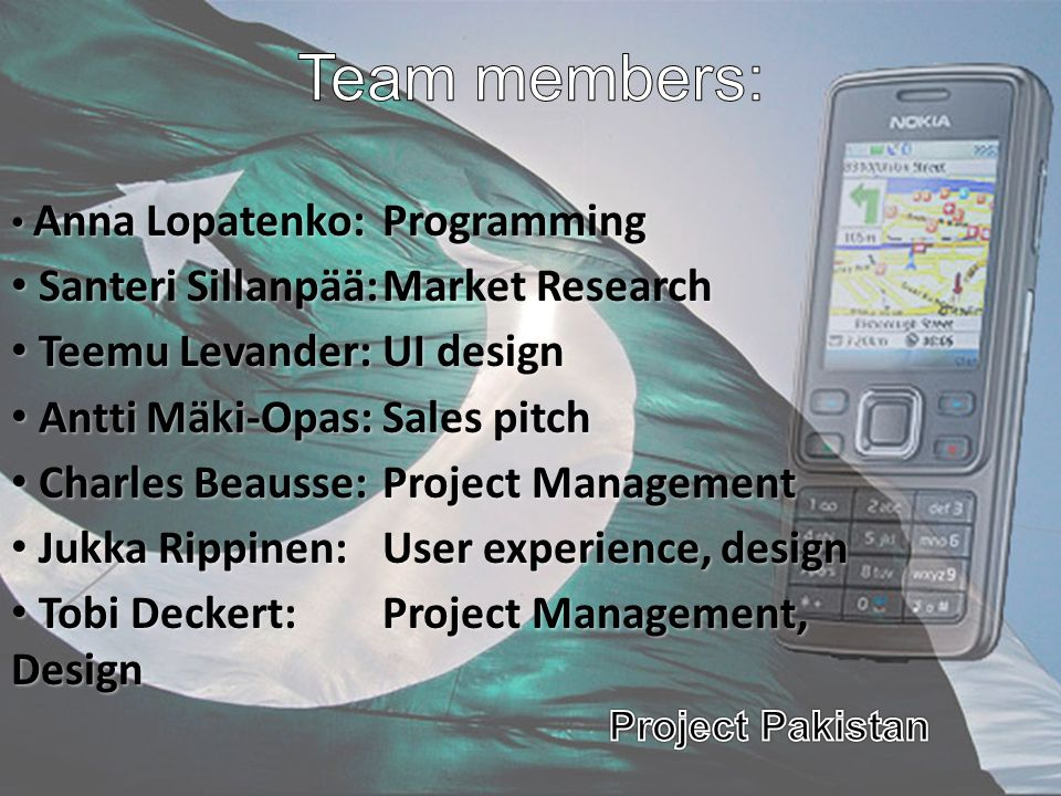 Team members: Santeri Sillanpää: Market Research