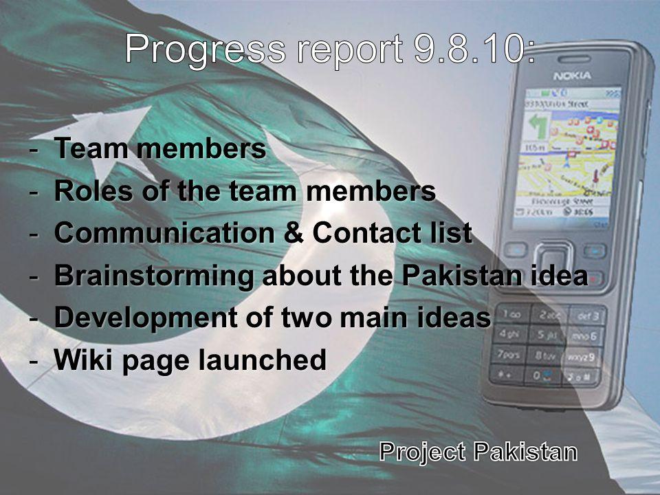 Progress report 9.8.10: Team members Roles of the team members