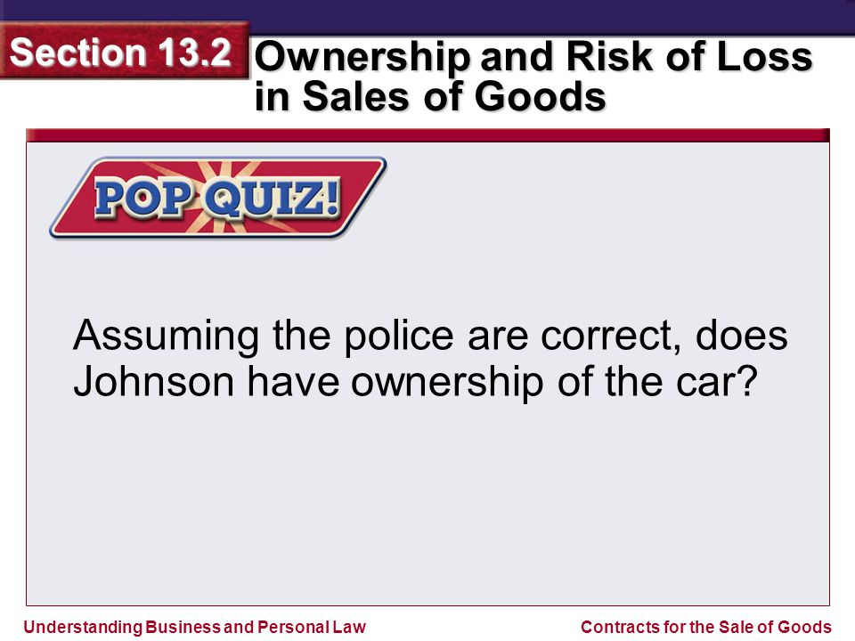 Assuming the police are correct, does Johnson have ownership of the car