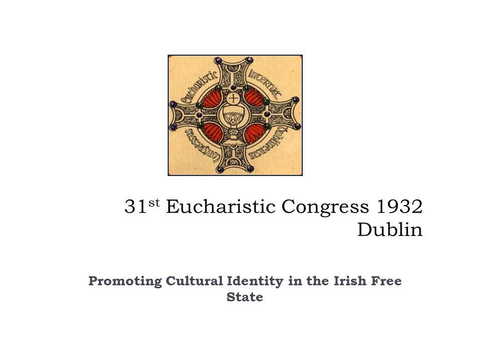 31st Eucharistic Congress 1932 Dublin