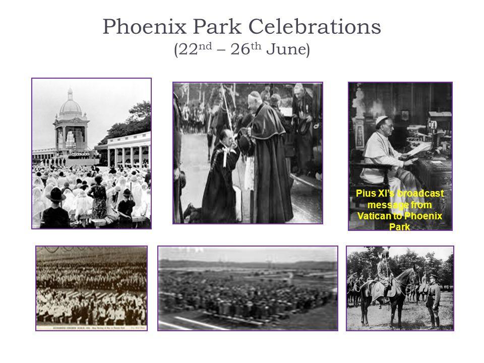 Phoenix Park Celebrations (22nd – 26th June)
