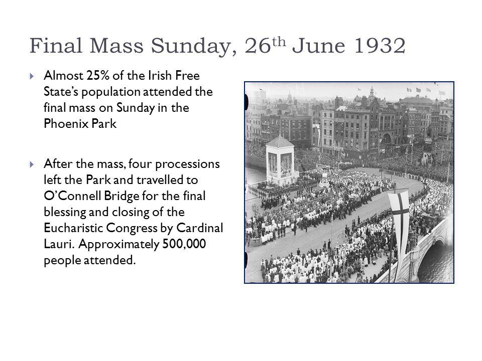 Final Mass Sunday, 26th June 1932
