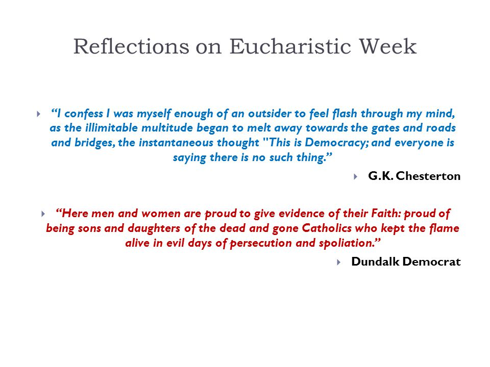 Reflections on Eucharistic Week