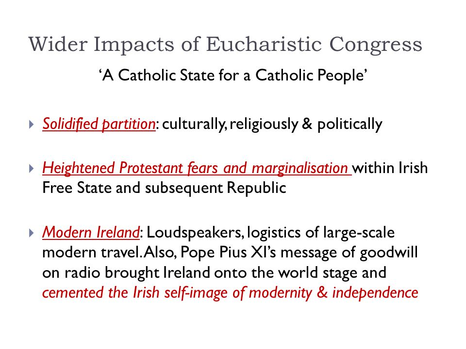 Wider Impacts of Eucharistic Congress