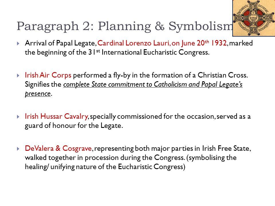 Paragraph 2: Planning & Symbolism