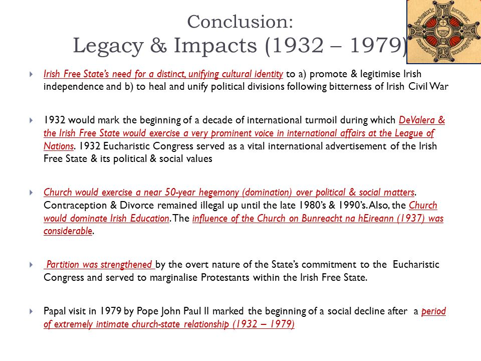 Conclusion: Legacy & Impacts (1932 – 1979)