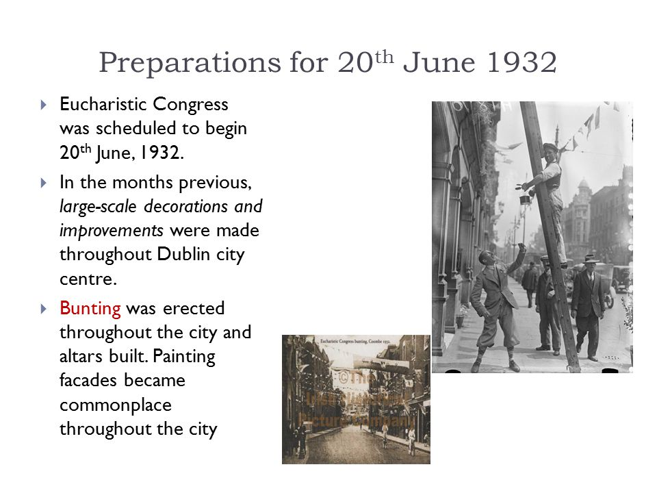 Preparations for 20th June 1932